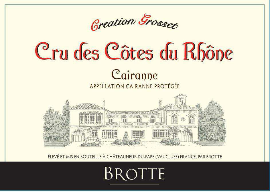 Brotte - Creation Grosset - Cru des Cotes du Rhone label