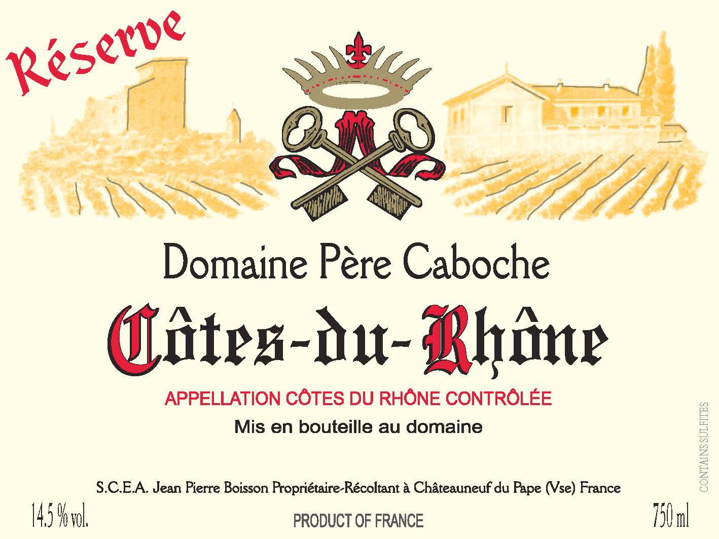 Domaine Pere Caboche- Cotes-du-Rhone- Reserve- Red label