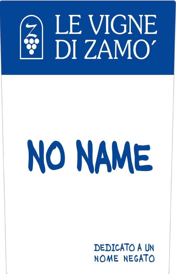 Le Vigne di Zamo - No Name