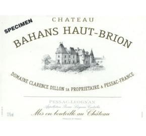 Chateau Bahans Haut-Brion