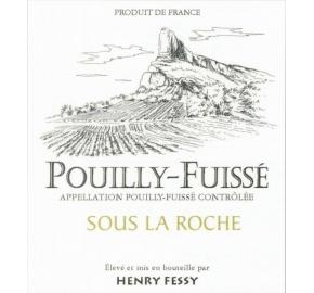 Henry Fessy - Pouilly-Fuisse - Sous La Roche