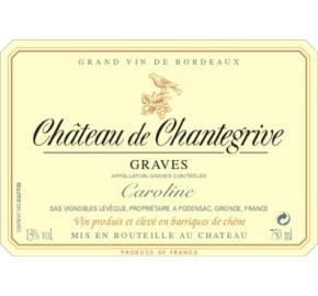 Chateau Chantegrive - Caroline