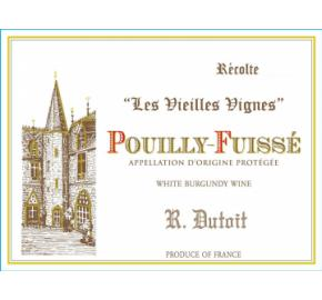 R. Dutoit - Les Vieilles Vignes