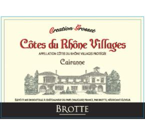 Brotte - Creation Grosset - Cairanne