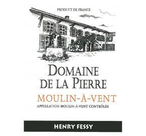 Henry Fessy - Domaine de la Pierre - Moulin à Vent