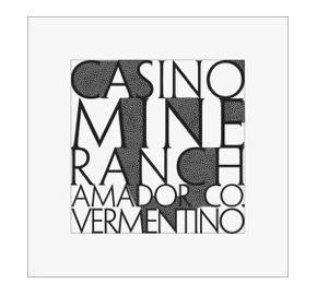 Casino Mine Ranch - Vermentino